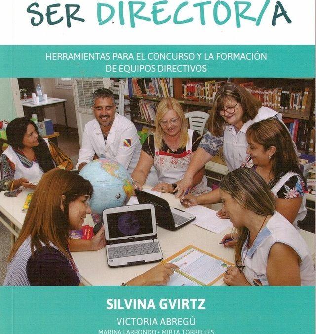 Aprender a ser director/a: Silvina Gvirtz y Victoria Abregú